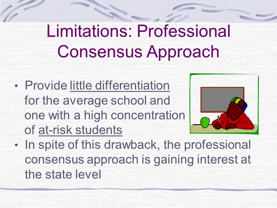 Limitations: Professional Consensus Approach