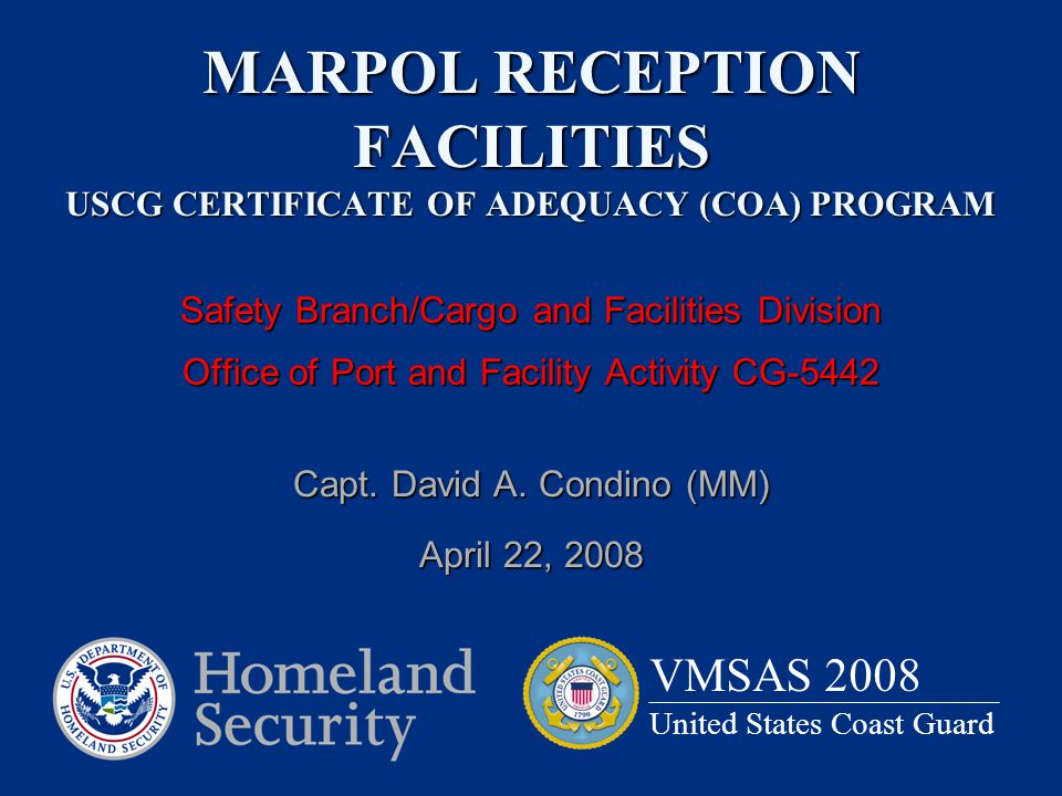 MARPOL RECEPTION FACILITIES USCG CERTIFICATE OF ADEQUACY (COA) PROGRAM