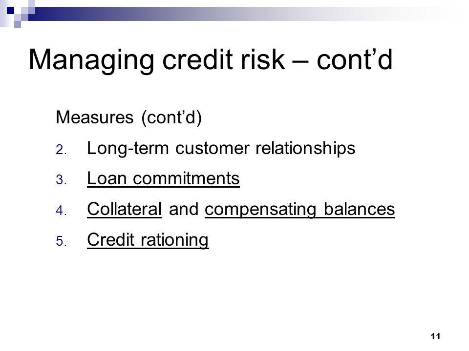 Managing credit risk – cont'd