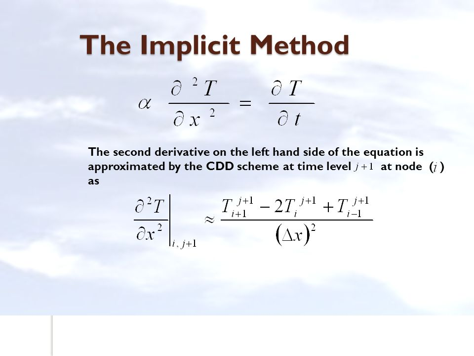 The Implicit Method