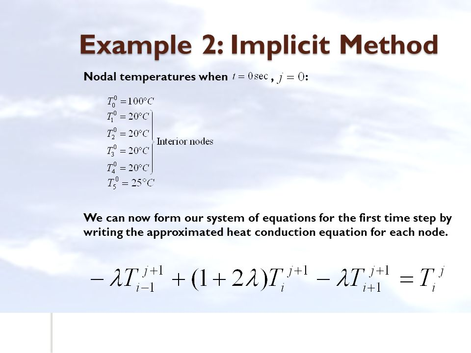 Example 2: Implicit Method