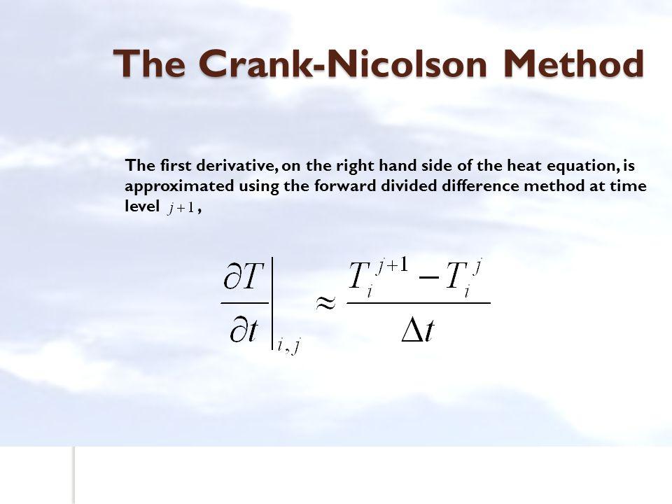 The Crank-Nicolson Method