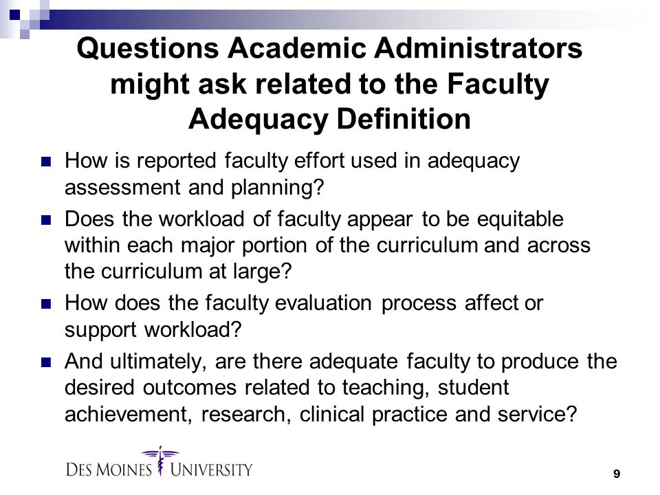 Questions Academic Administrators might ask related to the Faculty Adequacy Definition