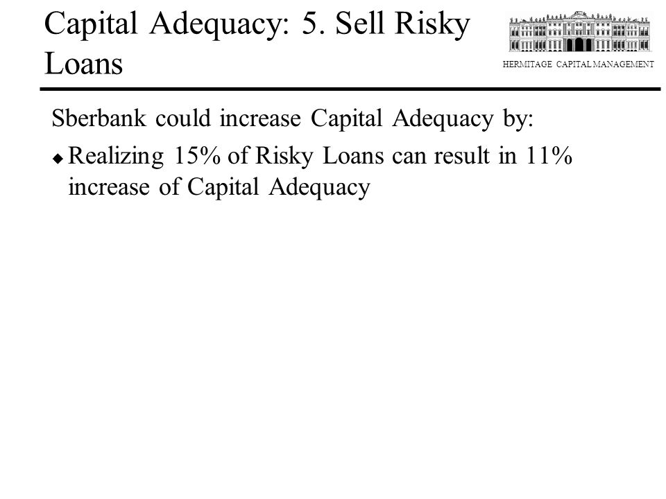 Capital Adequacy: 5. Sell Risky Loans