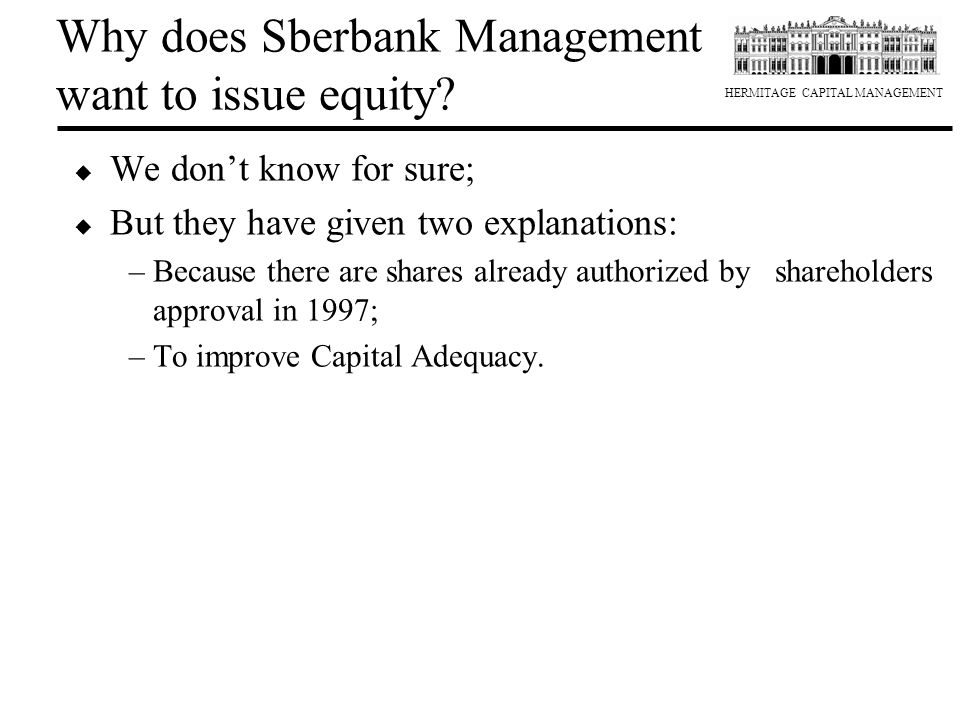 Why does Sberbank Management want to issue equity