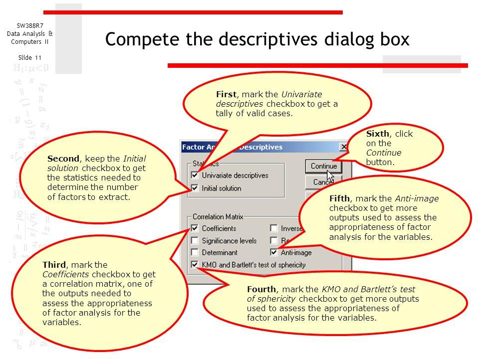 Compete the descriptives dialog box