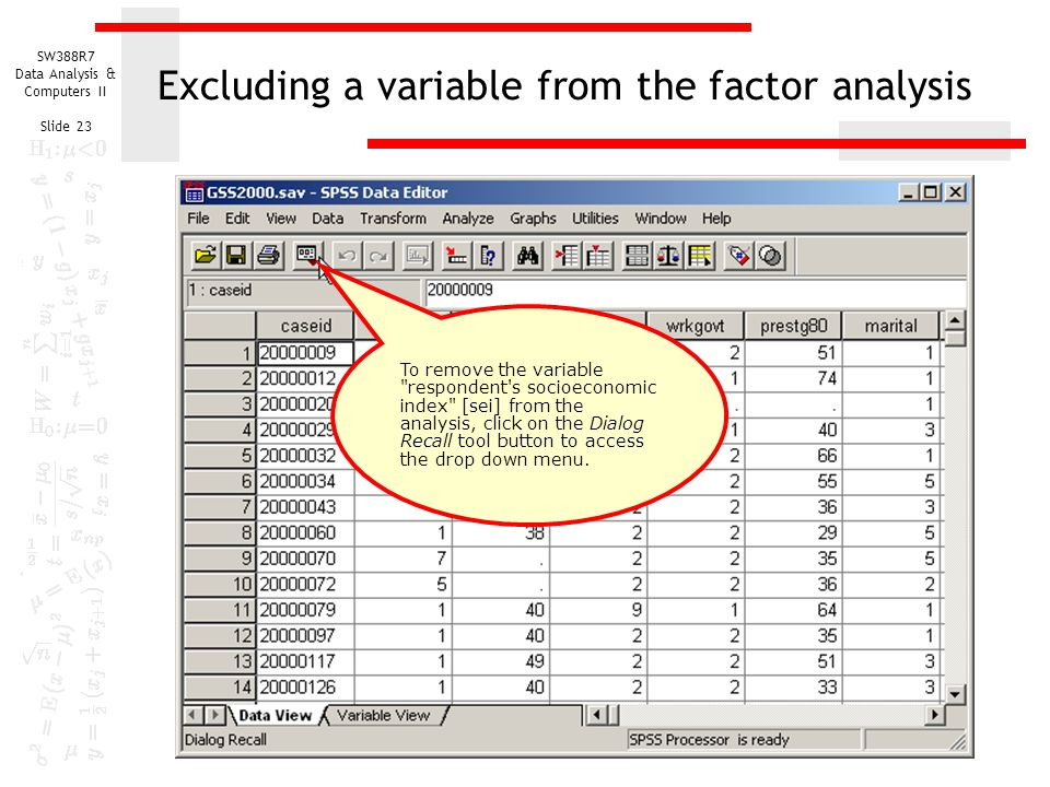 Excluding a variable from the factor analysis