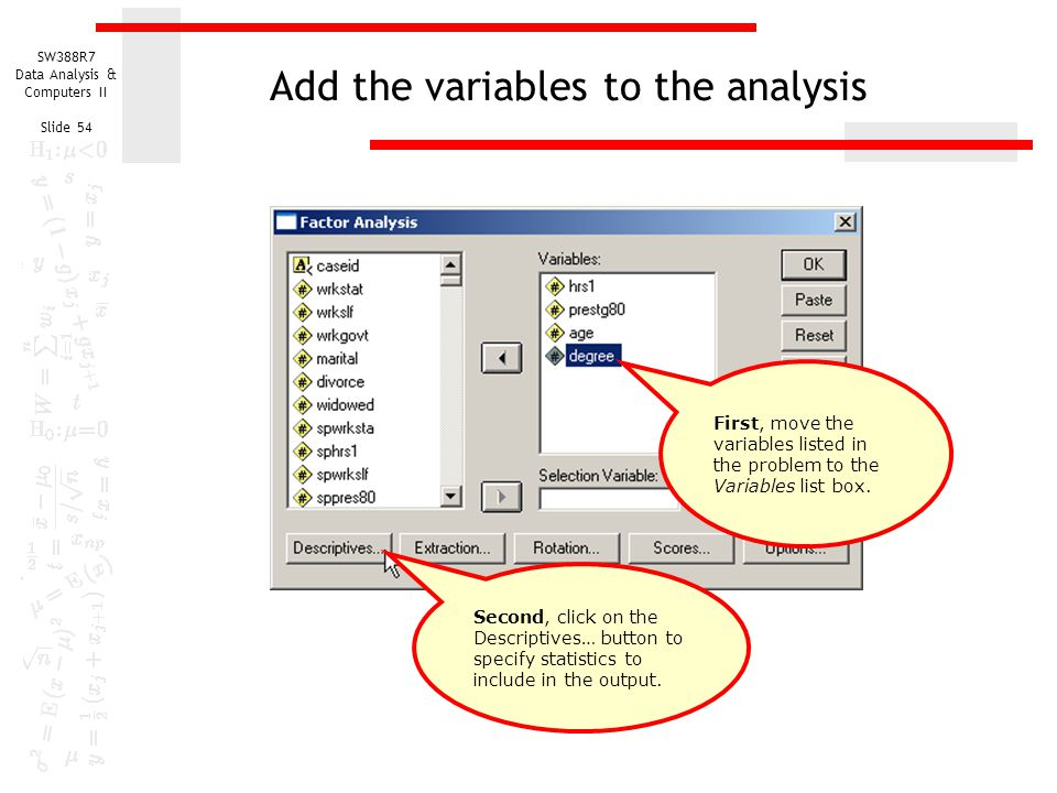Add the variables to the analysis