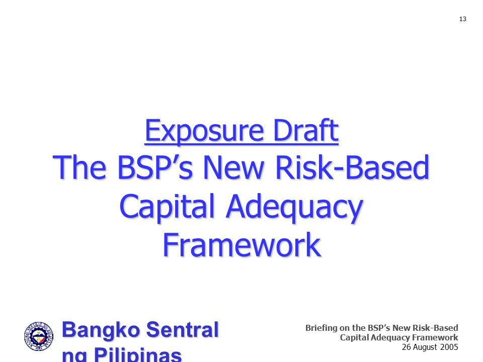 Exposure Draft The BSP's New Risk-Based Capital Adequacy Framework