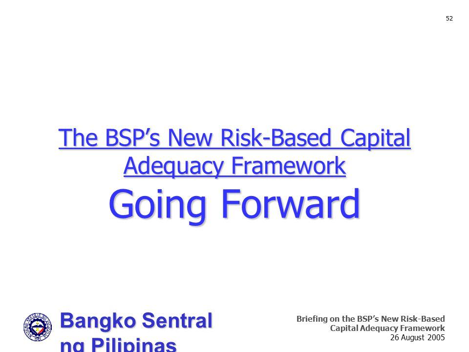 The BSP's New Risk-Based Capital Adequacy Framework Going Forward