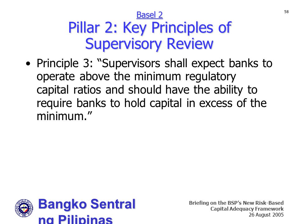 Basel 2 Pillar 2: Key Principles of Supervisory Review