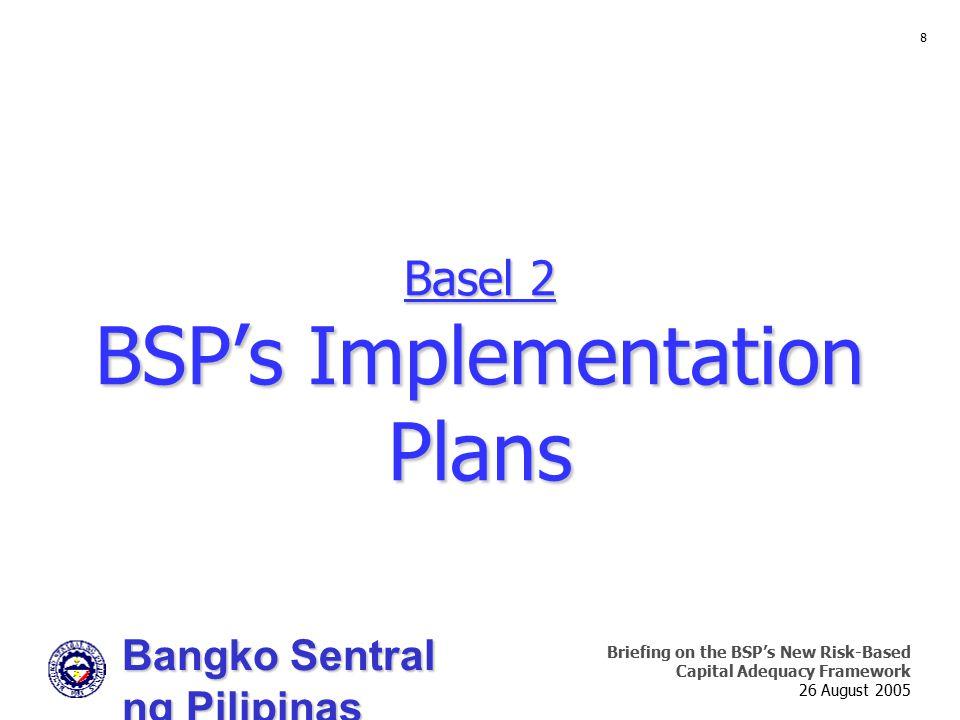 Basel 2 BSP's Implementation Plans