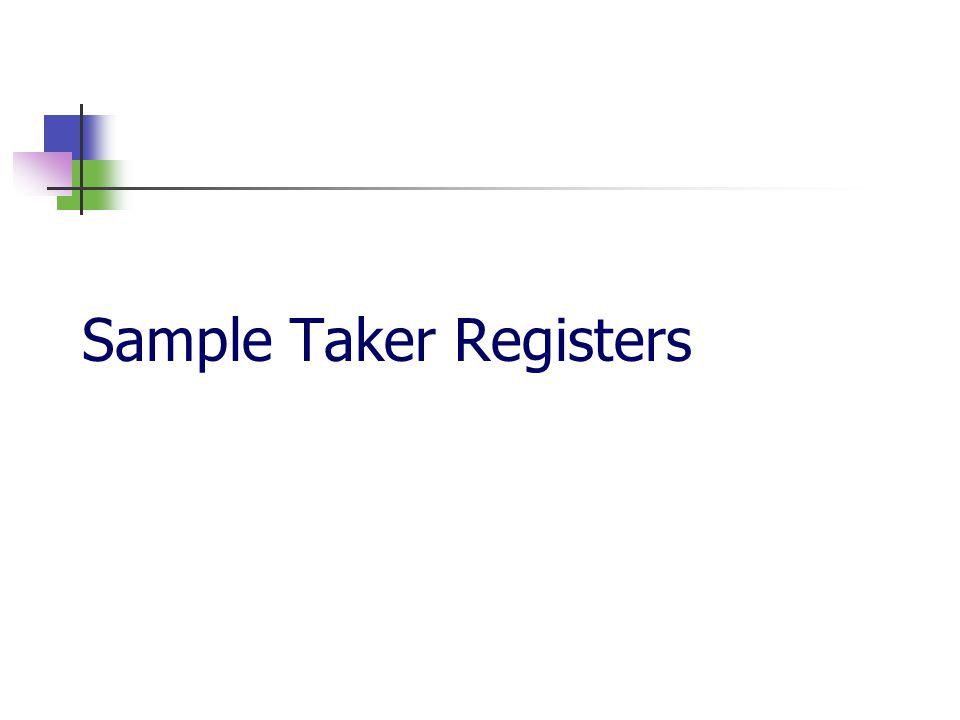 Sample Taker Registers