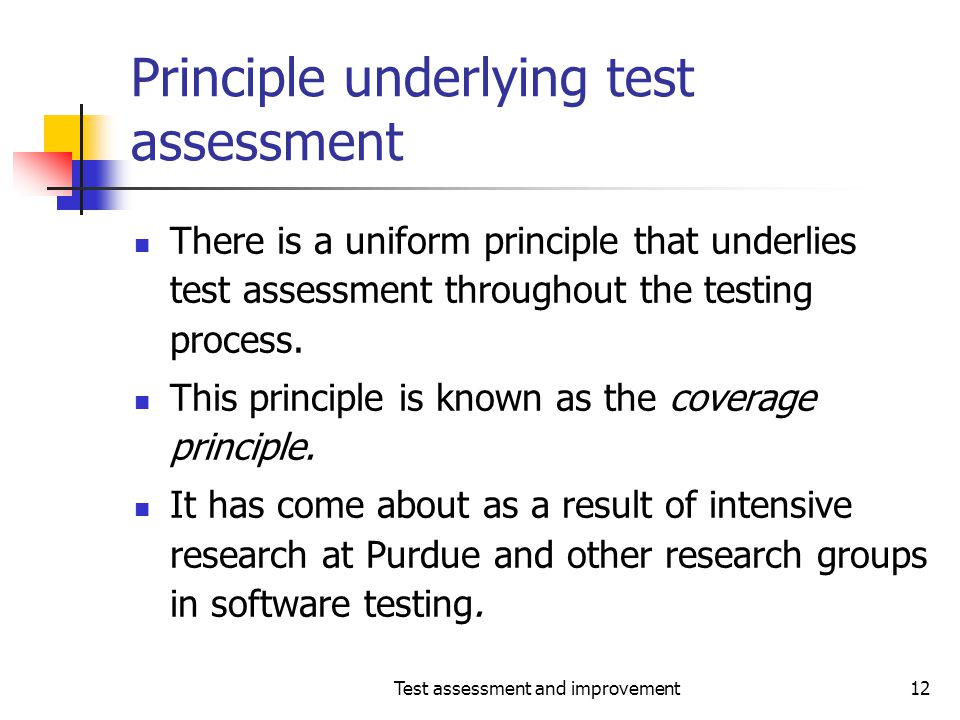 Principle underlying test assessment