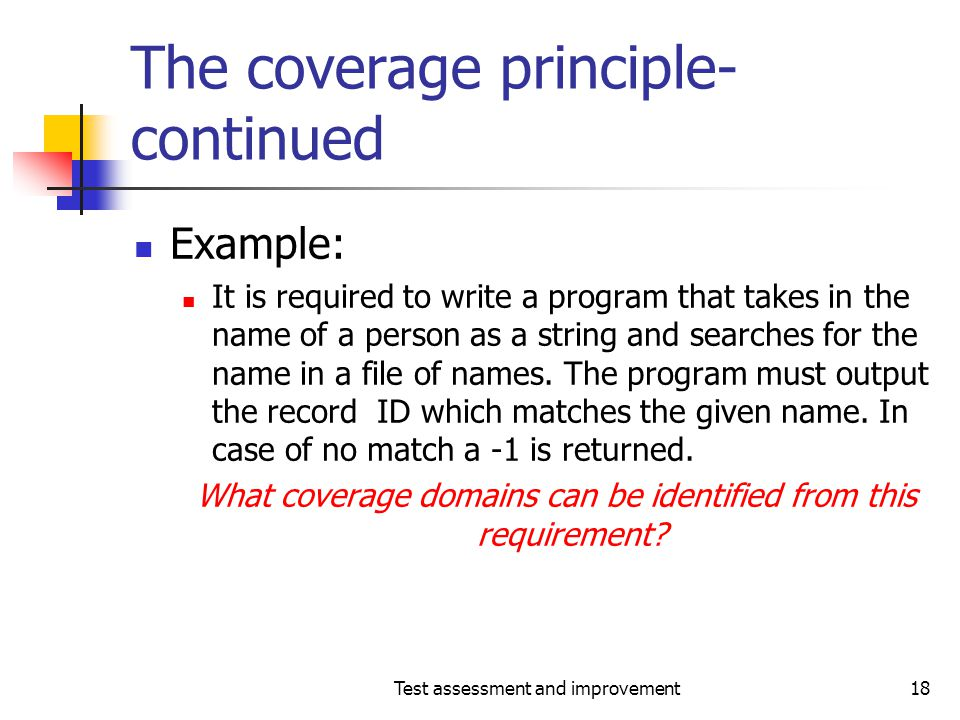 The coverage principle-continued