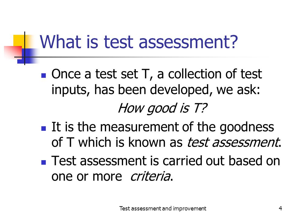 What is test assessment