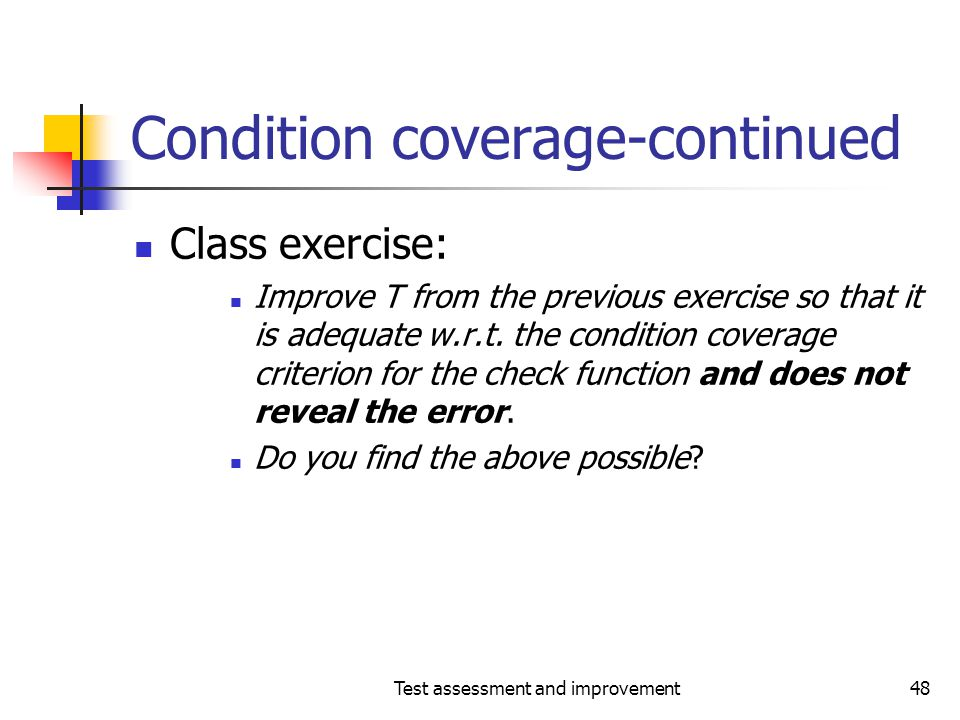 Condition coverage-continued