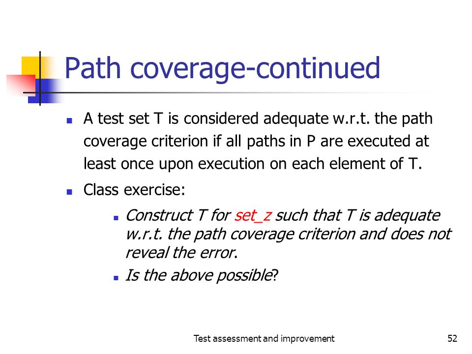 Path coverage-continued