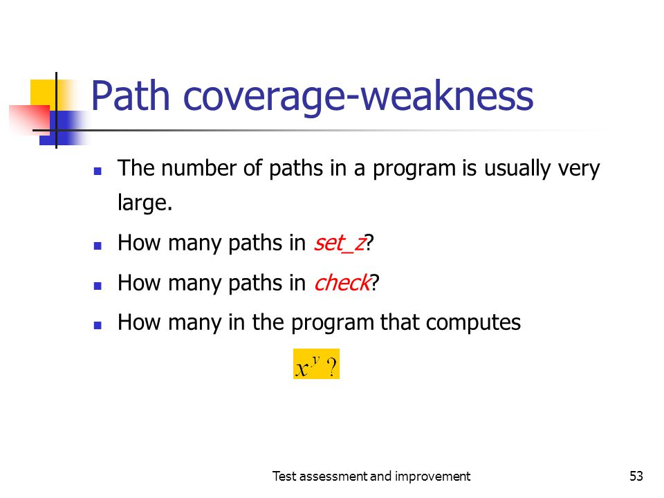 Path coverage-weakness