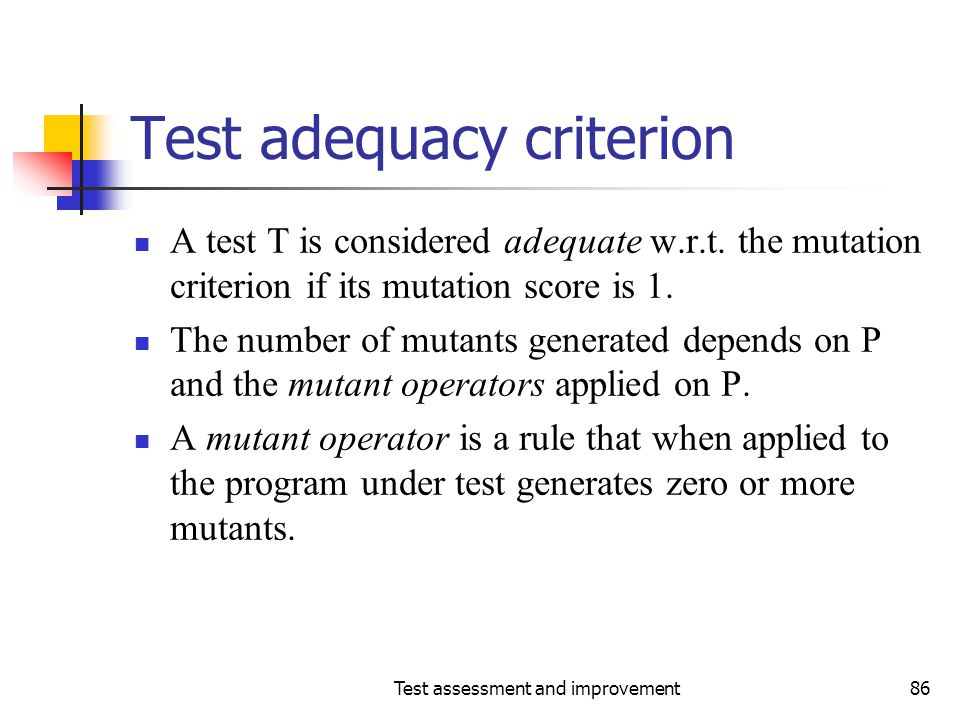 Test adequacy criterion
