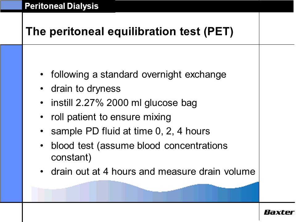 The peritoneal equilibration test (PET)