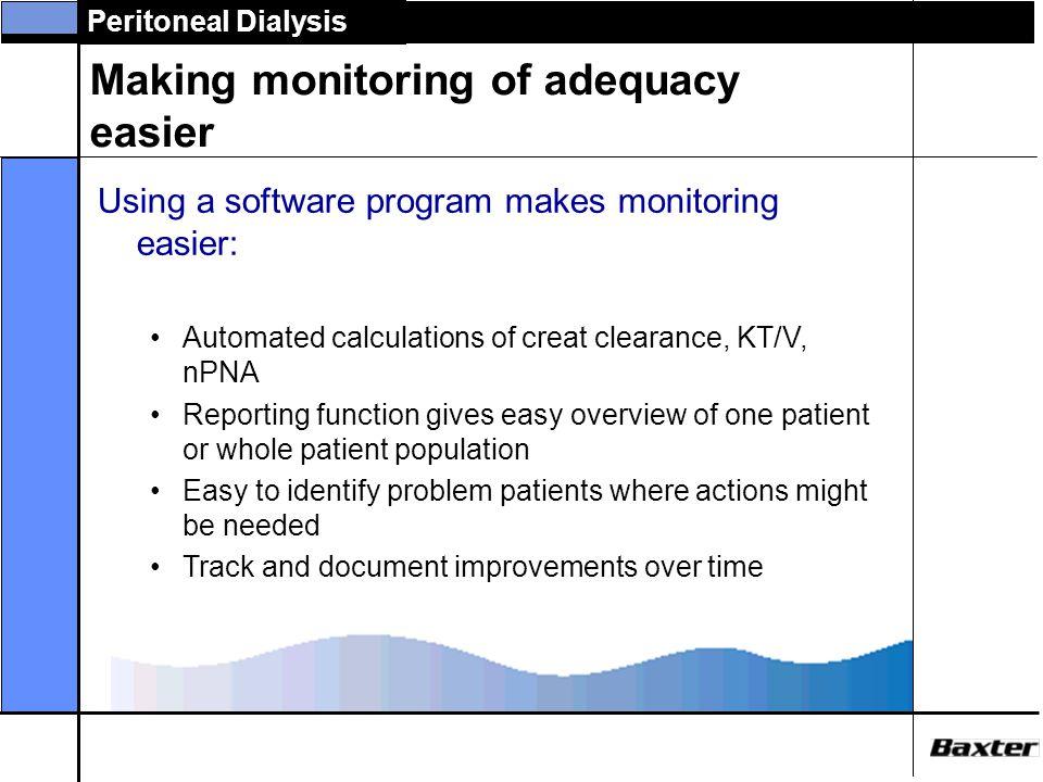 Making monitoring of adequacy easier