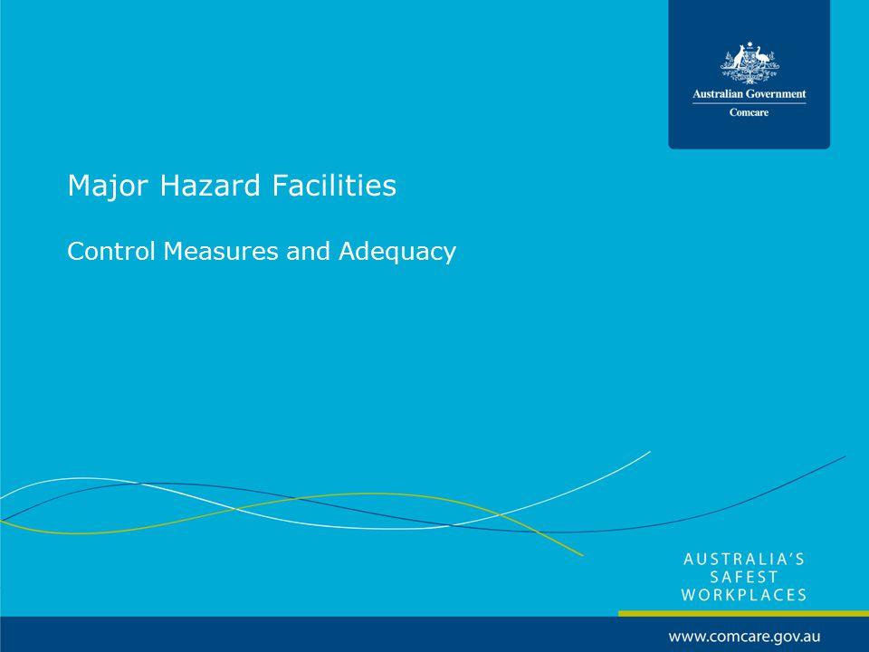 Major Hazard Facilities Control Measures and Adequacy