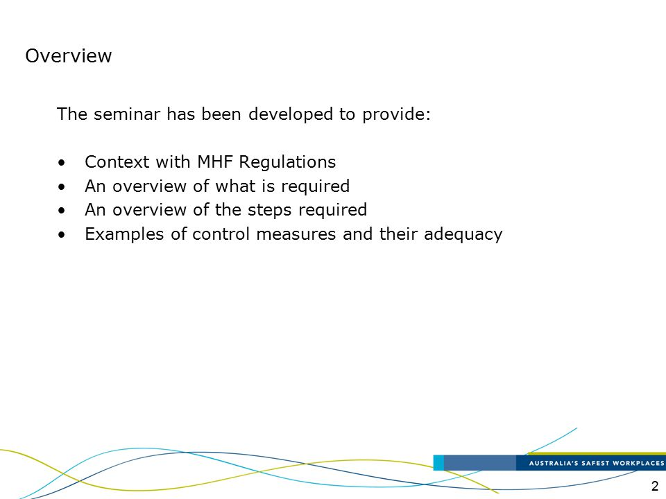 Overview The seminar has been developed to provide:
