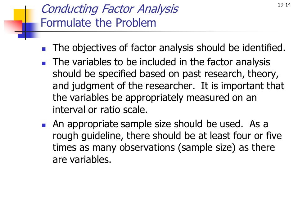 Conducting Factor Analysis Formulate the Problem