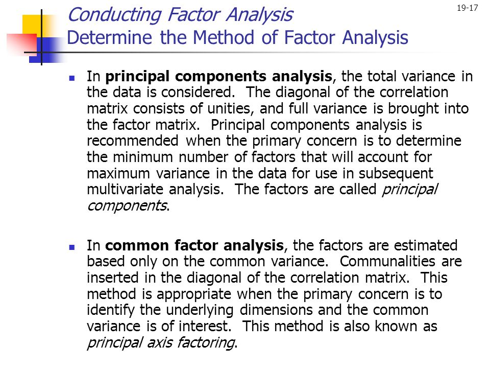 Conducting Factor Analysis Determine the Method of Factor Analysis