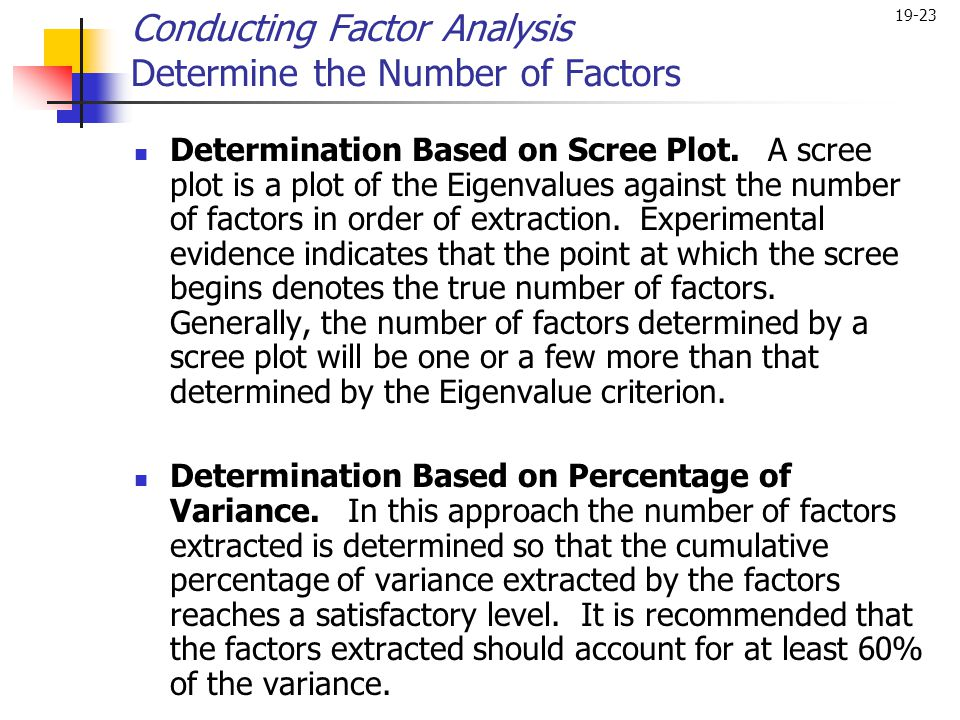 Conducting Factor Analysis Determine the Number of Factors