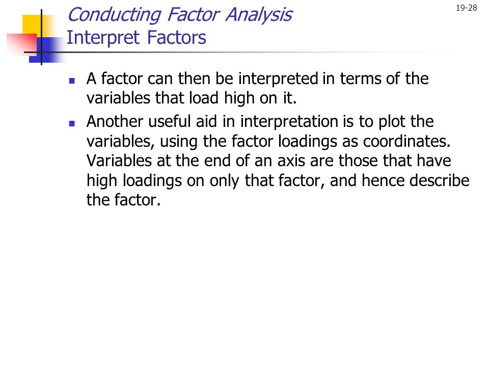 Conducting Factor Analysis Interpret Factors