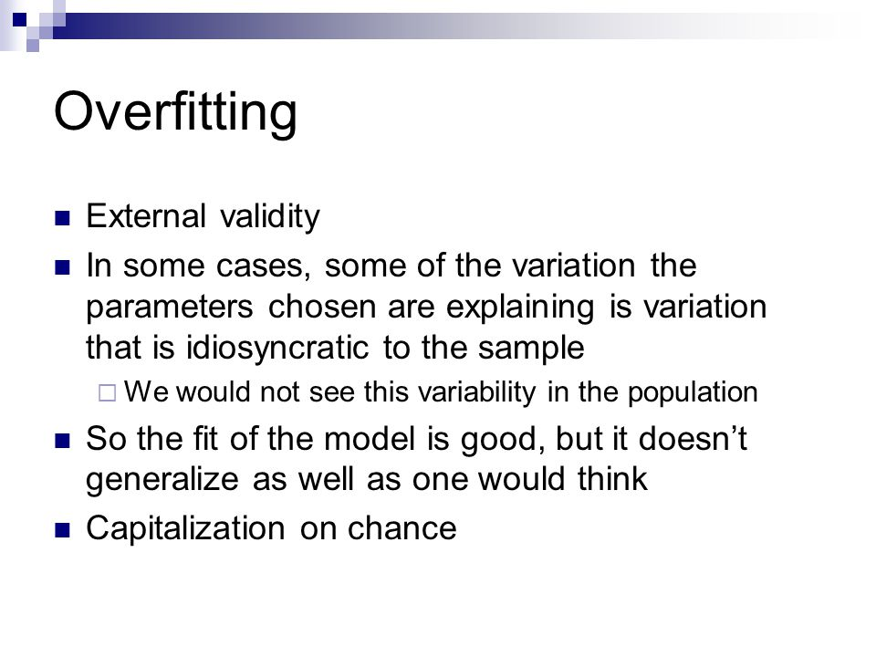 Overfitting External validity