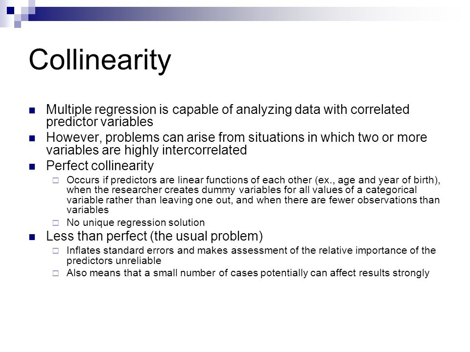 Collinearity Multiple regression is capable of analyzing data with correlated predictor variables.