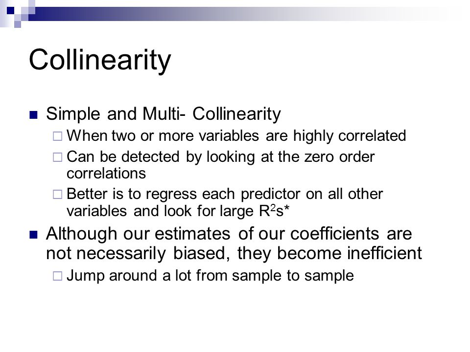 Collinearity Simple and Multi- Collinearity