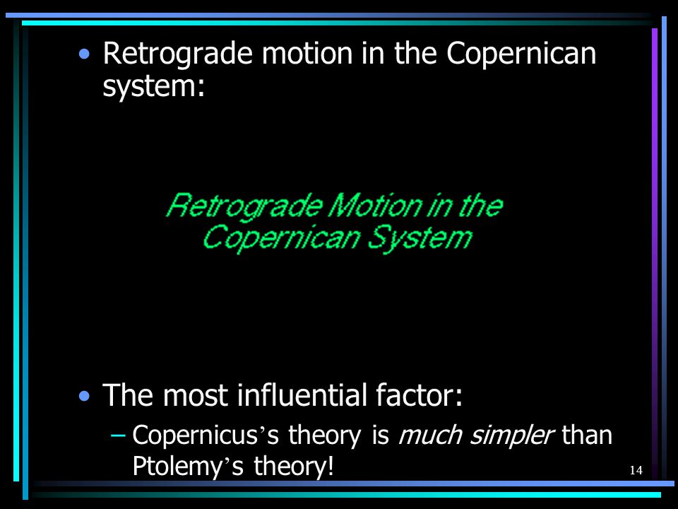Retrograde motion in the Copernican system: