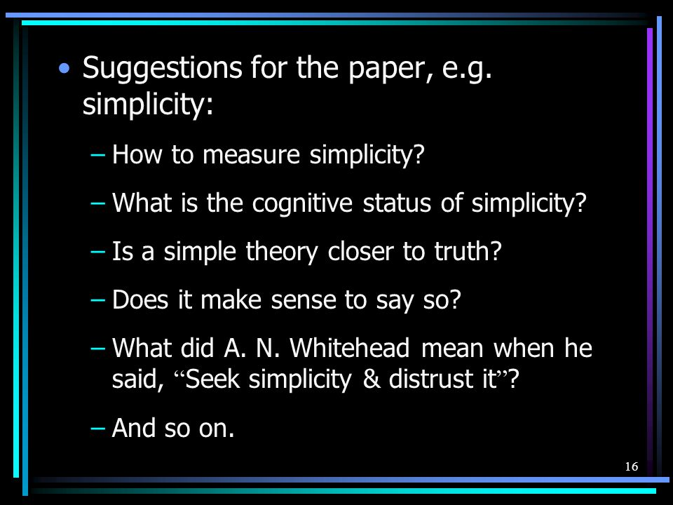 Suggestions for the paper, e.g. simplicity: