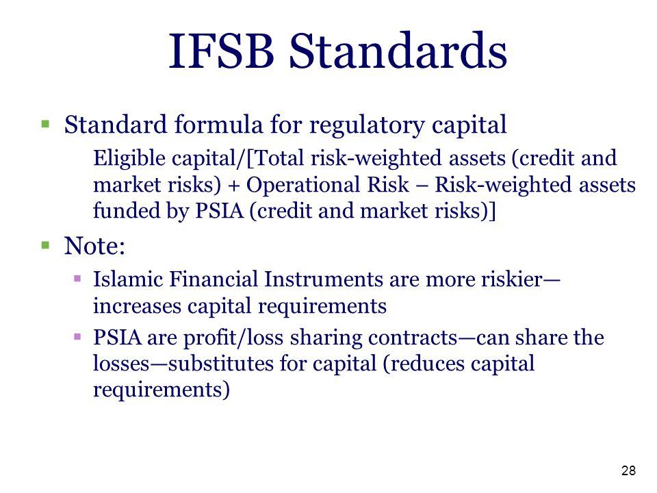 IFSB Standards Standard formula for regulatory capital Note: