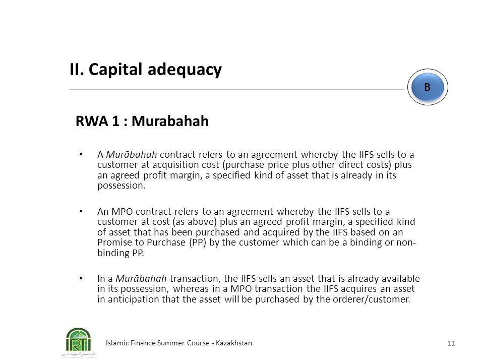 II. Capital adequacy RWA 1 : Murabahah B