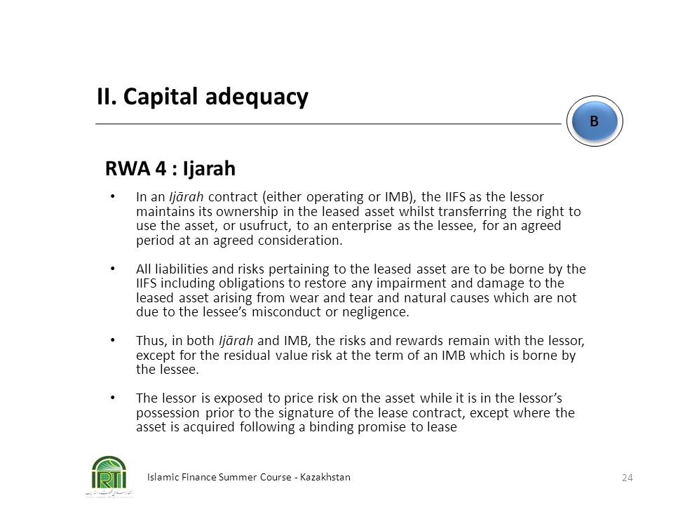 II. Capital adequacy RWA 4 : Ijarah B
