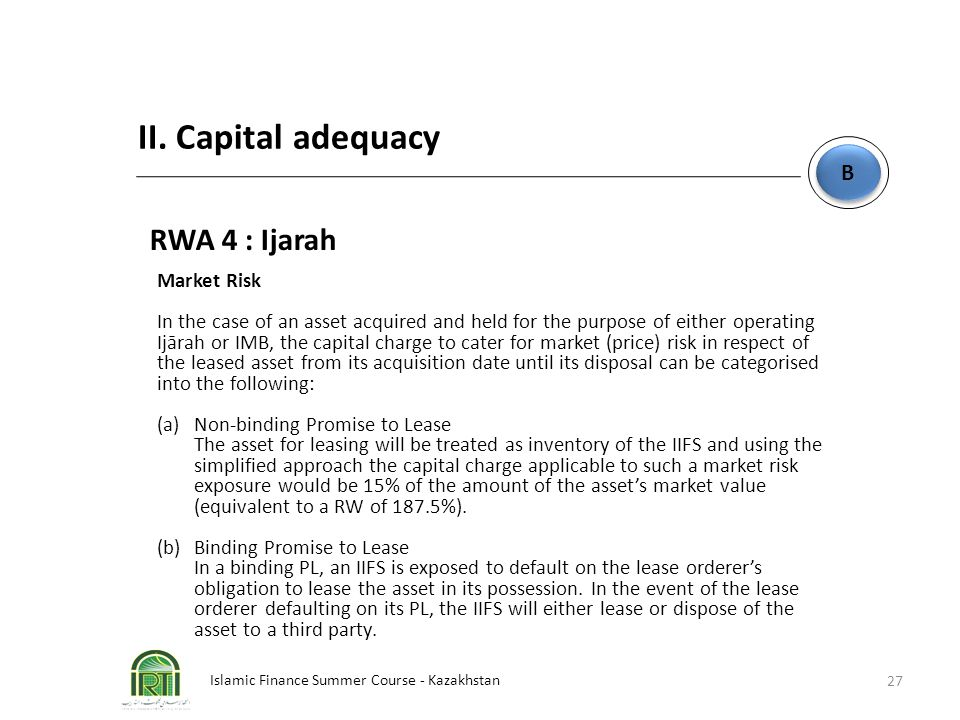 II. Capital adequacy RWA 4 : Ijarah B Market Risk