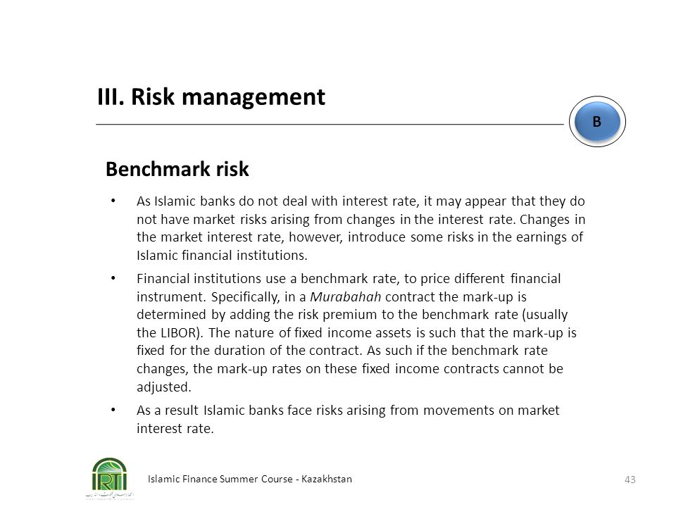 III. Risk management Benchmark risk B