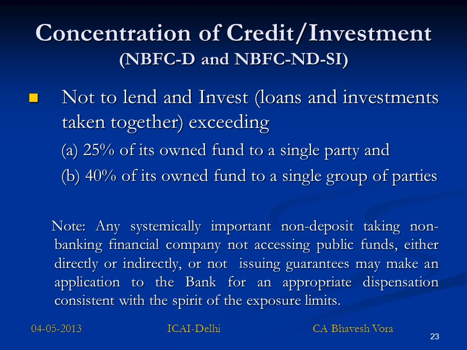 Concentration of Credit/Investment (NBFC-D and NBFC-ND-SI)