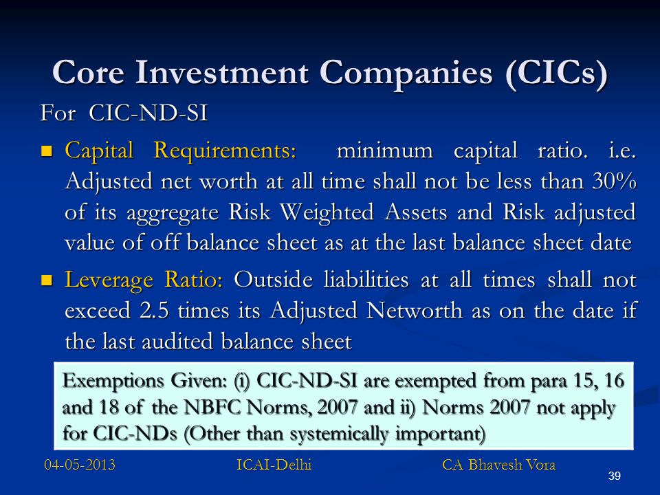 Core Investment Companies (CICs)