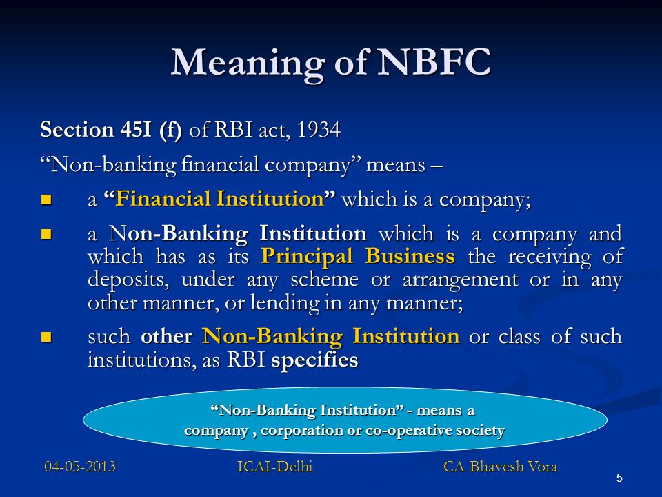 Meaning of NBFC Section 45I (f) of RBI act, 1934