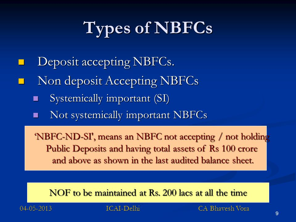 Types of NBFCs Deposit accepting NBFCs. Non deposit Accepting NBFCs