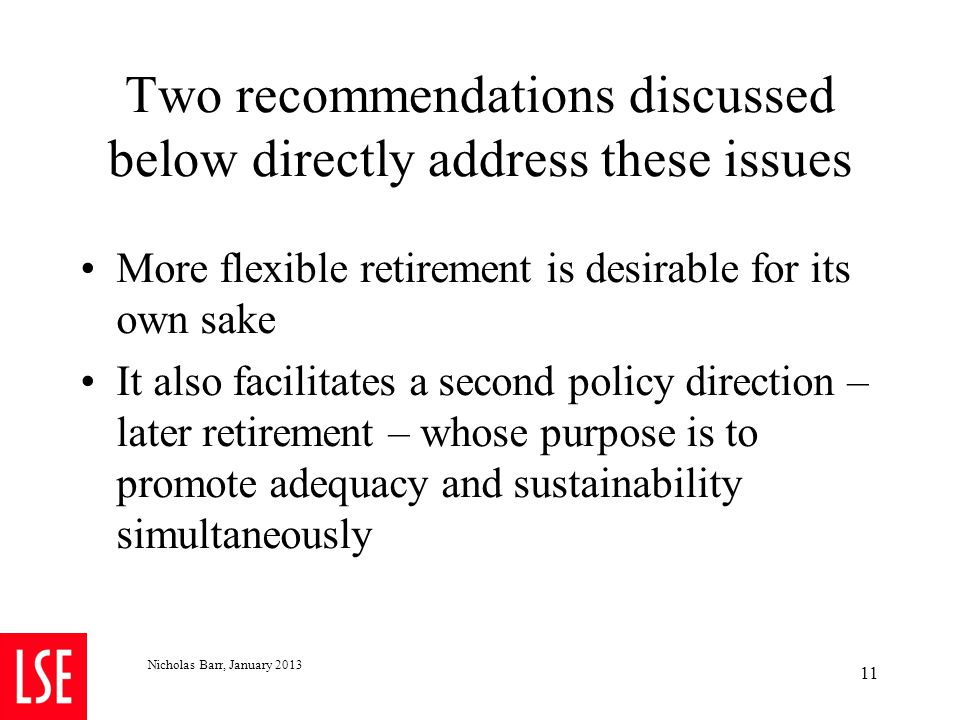 3.2 Inadequate adjustment for a delayed start to pension