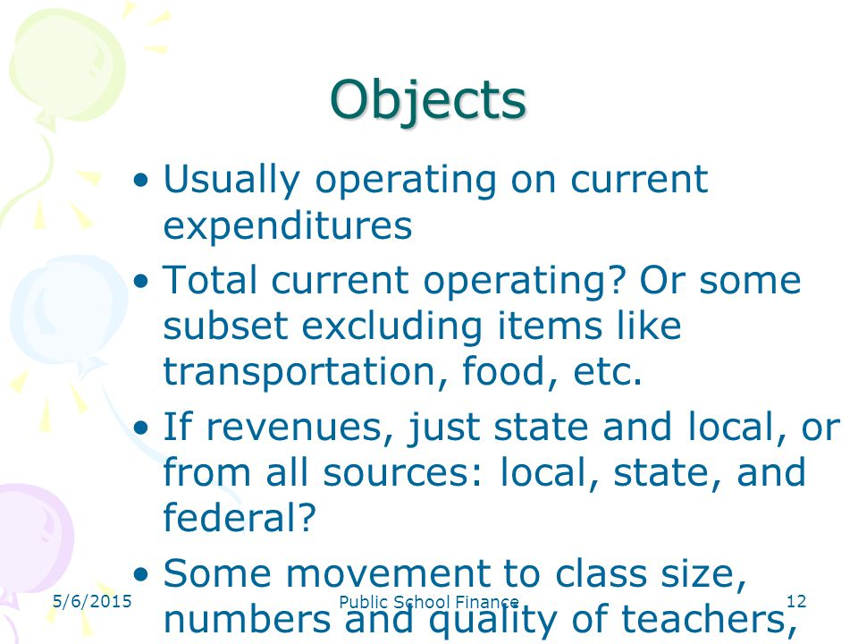 Objects Usually operating on current expenditures