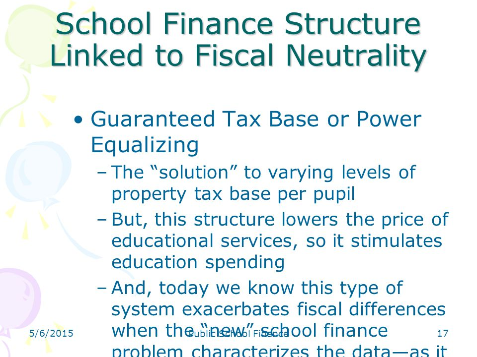 School Finance Structure Linked to Fiscal Neutrality