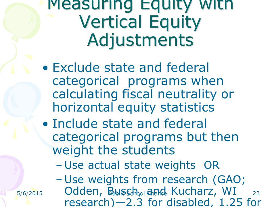 Measuring Equity with Vertical Equity Adjustments